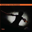 "Picture of Mugenkyo Taiko Drummers CD - ""Ten"""