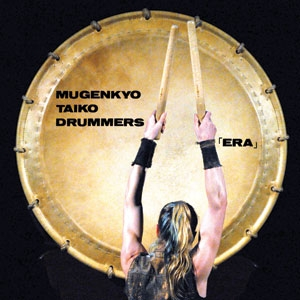 "Picture of Mugenkyo Taiko Drummers CD - ""Era"""