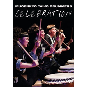 "Picture of Mugenkyo Taiko Drummers DVD - ""Celebration"""